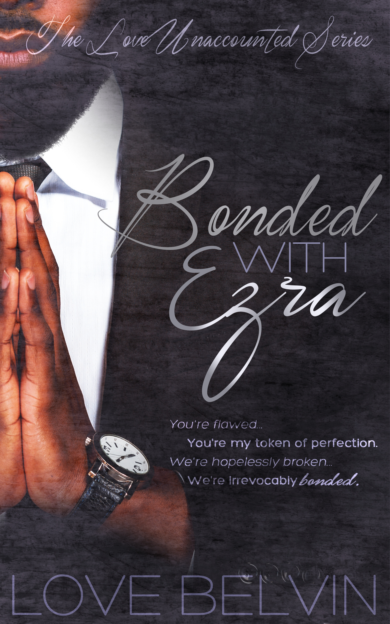 Bonded With Ezra (book 3 of L.U.)