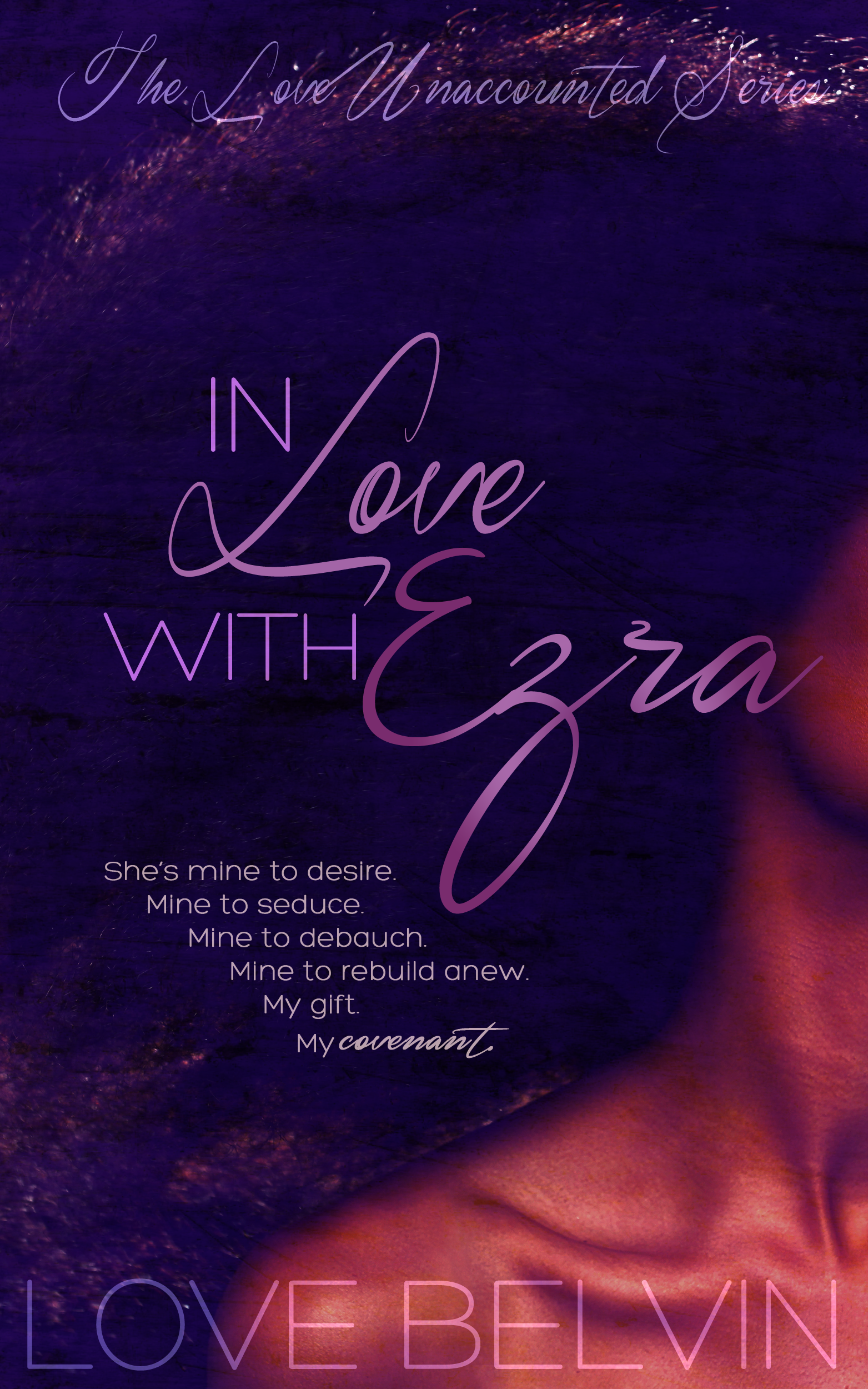 In Love with Ezra (book 2 of L.U.)