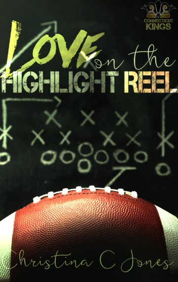 Love On the Highlight Reel (book 2 of C.K.)