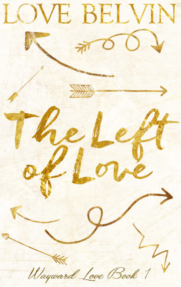 The Left of Love (book 1 of W.L.)