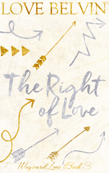 The Right of Love (book 3 of W.L.)