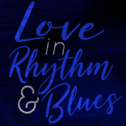 🎶  Love In Rhythm & Blues 🎵