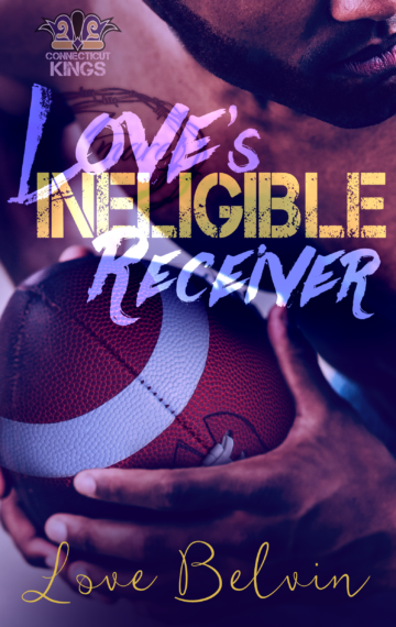 Love's Ineligible Receiver (book 5 of C.K.)