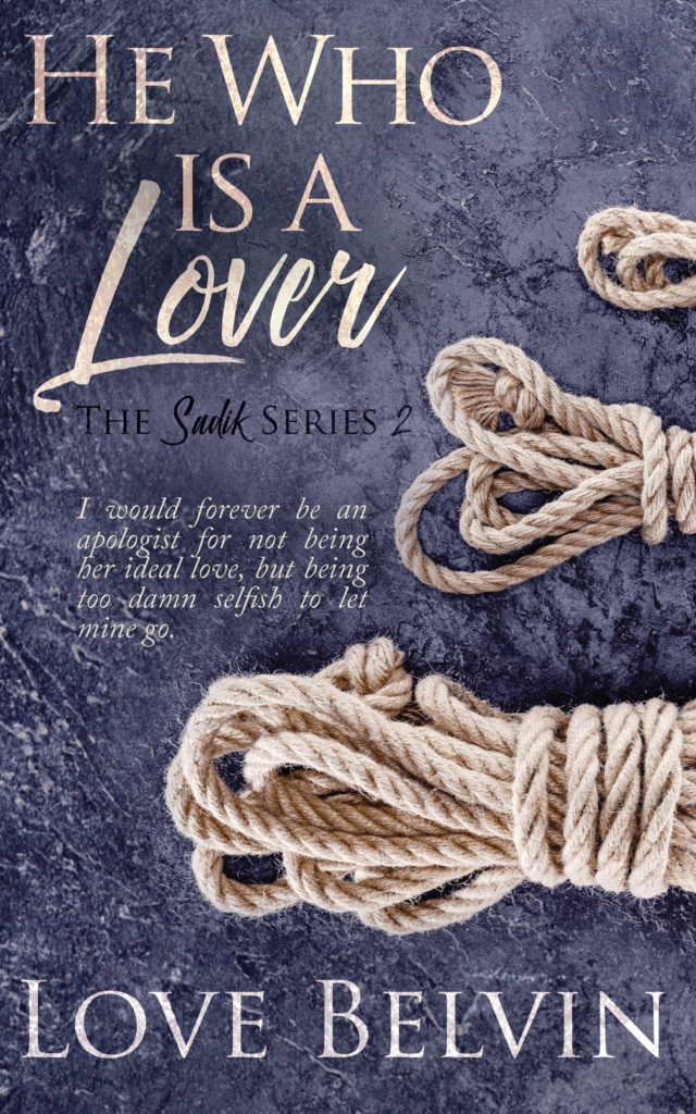 Book Cover: He Who Is a Lover